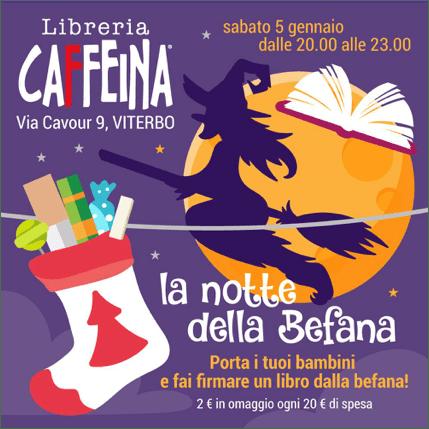 Alla Libreria Caffeina La notte della Befana: appuntamento imperdibile per i bambini che vogliono un autografo dalla vecchina