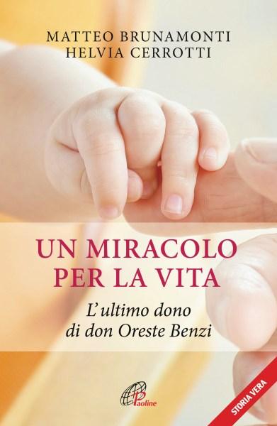 Presentazione del volume Un Miracolo per la vita di Matteo Brunamonti