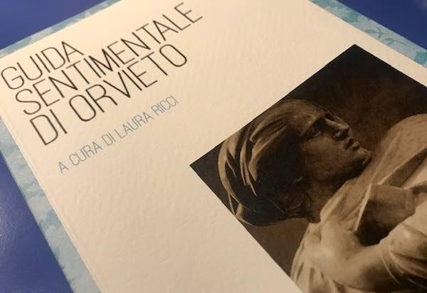 """Unitre Orvieto presenta la """"Guida sentimentale di Orvieto"""""""