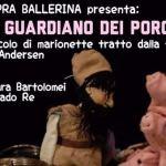 """One - SPettacolo di marionette """"Il Guardiano dei Porci"""""""
