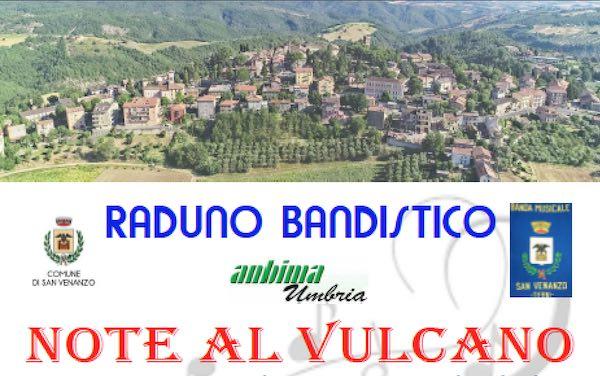 """Otto formazioni umbre al raduno bandistico """"Note al Vulcano"""""""