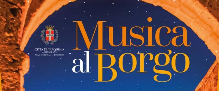 """Musica al Borgo, a Tarquinia gli """"Hotel Supramonte"""""""