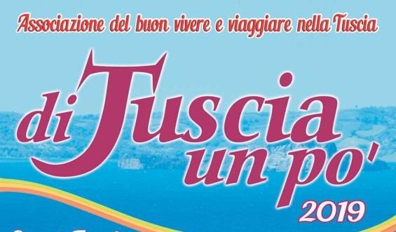 """""""Di Tuscia un pò"""", al via l'eizione 2019 con Club per l'Unesco Viterbo Tuscia"""