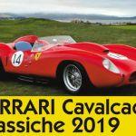 """""""Cavalcade Classiche 2019"""", 3° raduno delle Ferrari storiche"""