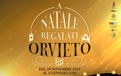 """Arte, tradizioni, gusto, spettacolo, musica ….. """"A Natale regalati Orvieto"""". Cosa fare dal 29 novembre al 6 gennaio 2020"""