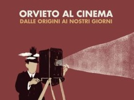 Orvieto al Cinema, Aldo Lo Presti presenta il suo lavoro sulla storia dei cinema a Orvieto