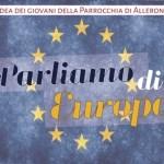 """""""L'identità europea e le radici cristiane dell'Europa"""""""