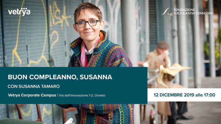 Auguri a Susanna Tamaro, compleanno al Vetrya Campus