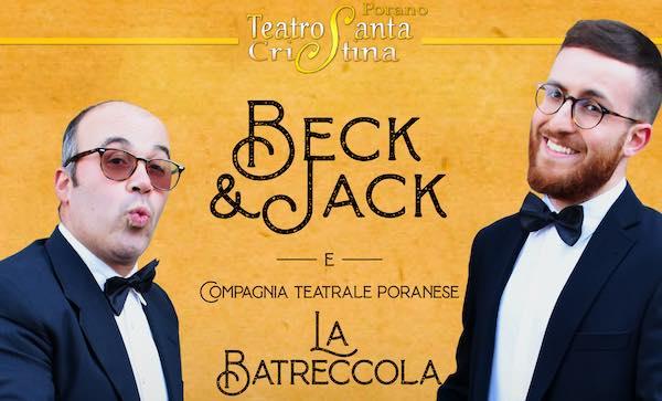 """Al Teatro Santa Cristina """"Beck&Jack"""" e """"La Batreccola"""""""