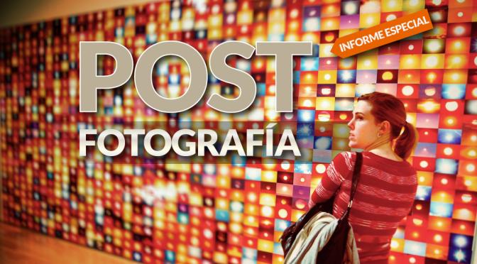 Postfotografía: Informe Especial