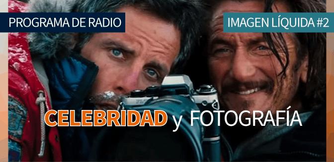 Imagen Líquida Nº 2: Celebridad y fotografía