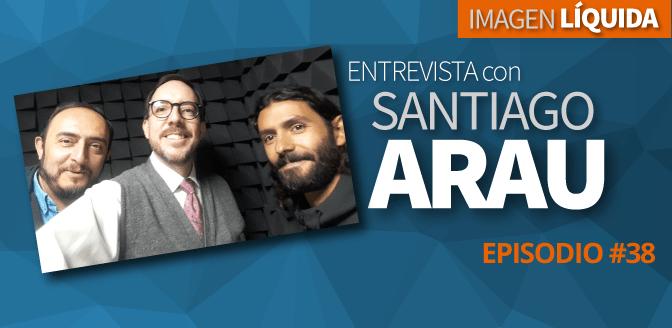 Imagen Líquida Nº 38 con Santiago Arau