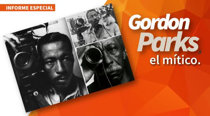 Gordon Parks, el mítico