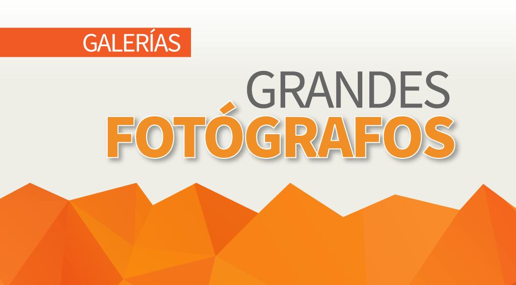 Galerías grandes fotógrafos