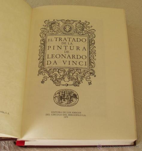 Leonardo Da Vinci. El tratado de la pintura.
