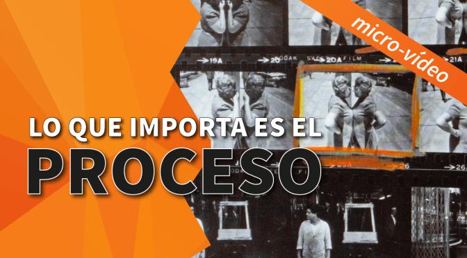 Micro-Vídeo: En fotografía lo que importa es el proceso