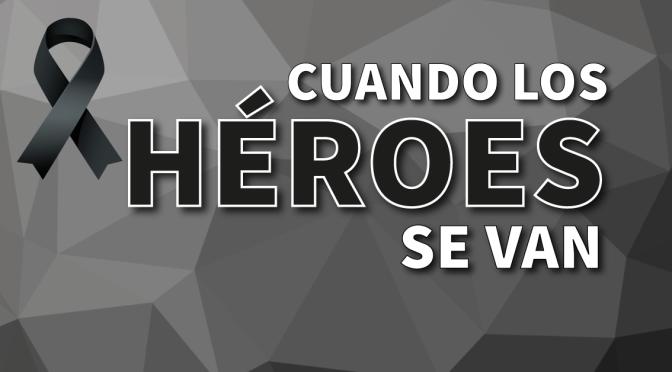 Cuando los héroes se van