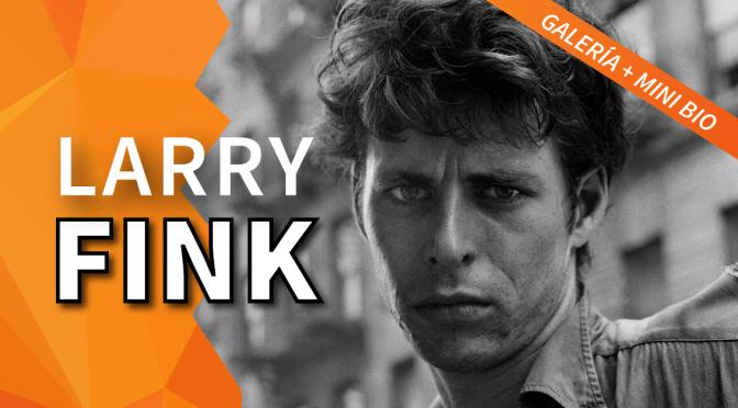 Larry Fink: Galería + Mini Bio