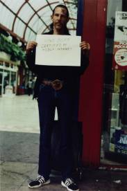 'I have been certified as mildly insane!' 1992-3 by Gillian Wearing OBE born 1963