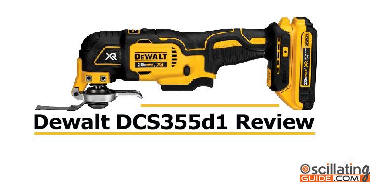 Dewalt DCS355d1 Review
