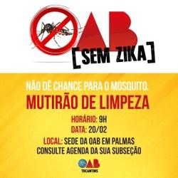"""""""OAB sem Zika"""", Ordem lança mobilização contra Aedes aegypti no sábado, 20"""