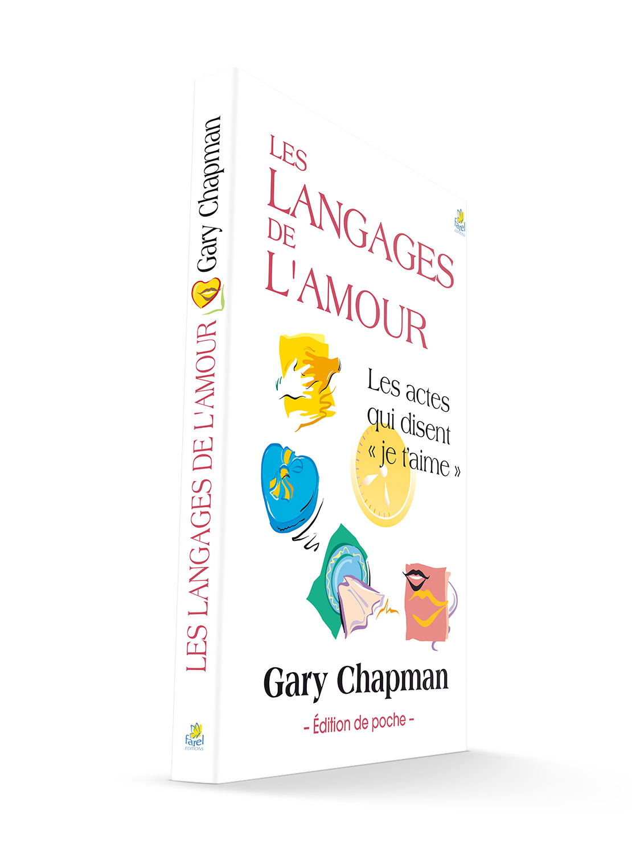 Les Langages De L'amour Gary Chapman : langages, l'amour, chapman, Langages, L'amour, Chapman, Osee4-6.com