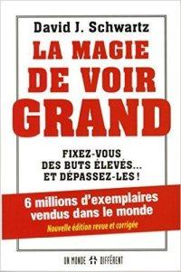 La magie de voir grand : livre sur le développement personnel