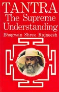 osho tantra the supreme understanding