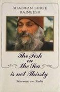 osho the fish in the sea is not thirsty
