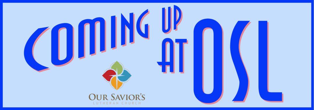 Coming up at OSL logo - blue
