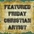 Friday Featured Christian Artist: Matt Maher – Because He Lives (Amen)