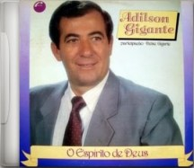 capa-CD Ficou o legado para a música cristã: Adilson Gigante, agora, compõe o Coro Celestial Região