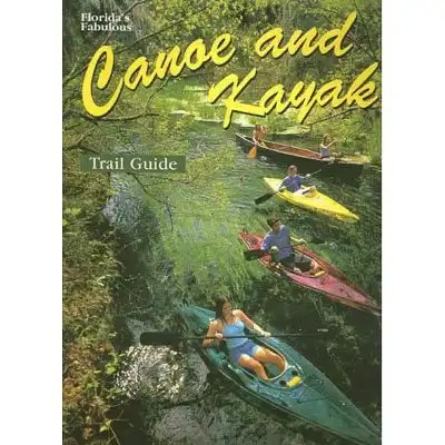 Fl Fab Canoe and Kayak Guide 1