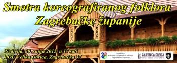 Program Smotre Koregrafiranog Folklora Zagrebačke Županije