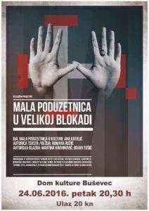 Plakat_Mala_Poduzetnica_U_Velikoj_Blokadi_2016_06_24_20_30