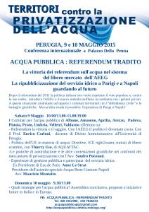 """Perugia, 9-10 Maggio 2015, Territori contro la privatizzazione dell'acqua, """"Acqua pubblica: referendum tradito"""""""