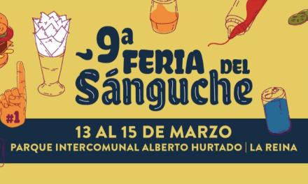 ¡VUELVE! NO TE PIERDAS LA 9VA FERIA DEL SANGUCHE ENTRE 12 Y 15 DE MARZO