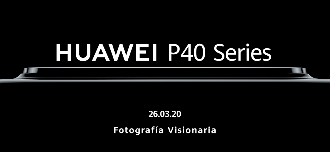 Sigue con nosotros el lanzamiento global de la nueva Serie HUAWEI P40