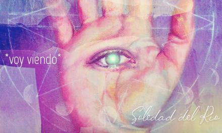 """SOLEDAD DEL RÍO, EX LA GUACHA, LANZA ADELANTO DE SU PRIMER DISCO SOLISTA """"SOL""""   * VOY VIENDO *"""