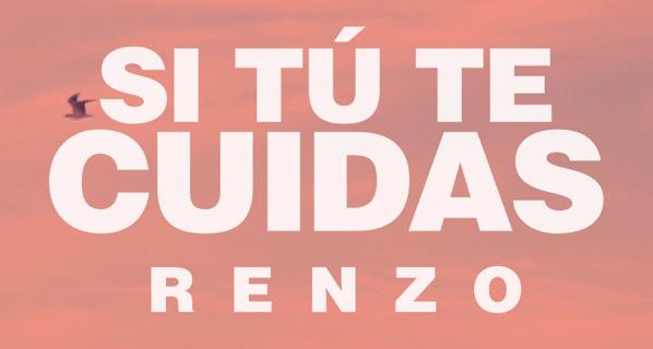 """01 de diciembre: Día Mundial de la Lucha contra el Sida, Renzo lanza """"Si tú te cuidas"""""""