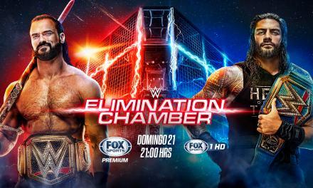 WWE ELIMINATION CHAMBER 2021: LA ÚLTIMA PARADA ANTES DE WRESTLEMANIA, EN VIVO POR FOX SPORTS PREMIUM