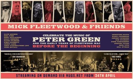 MICK FLEETWOOD & FRIENDS CELEBRA LA MÚSICA DE PETER GREEN Y LOS PRIMEROS AÑOS DE FLEETWOOD MAC