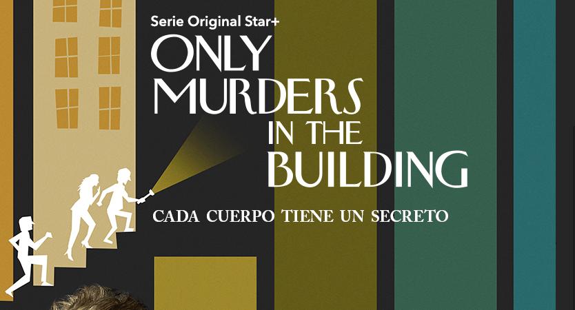 """ONLY MURDERS IN THE BUILDING"" SERIE EXCLUSIVA DE STAR+ TENDRÁ UNA SEGUNDA TEMPORADA"