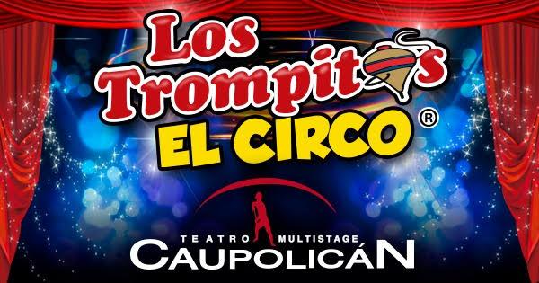 Circo Los Trompitos regresa a los escenarios de forma presencial junto a Teatro Caupolicán