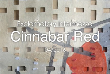 New Work: Cinnabar Red ... Cornered by Shapes