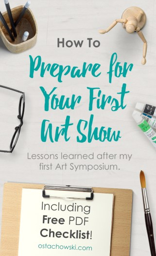 How To Prepare for your First Art Show
