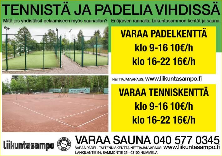 Padel ja tennis kentät odottavat pelaajia