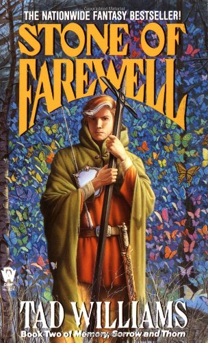 Stone of Farewell, book 2 of Memory Sorrow and Thorn
