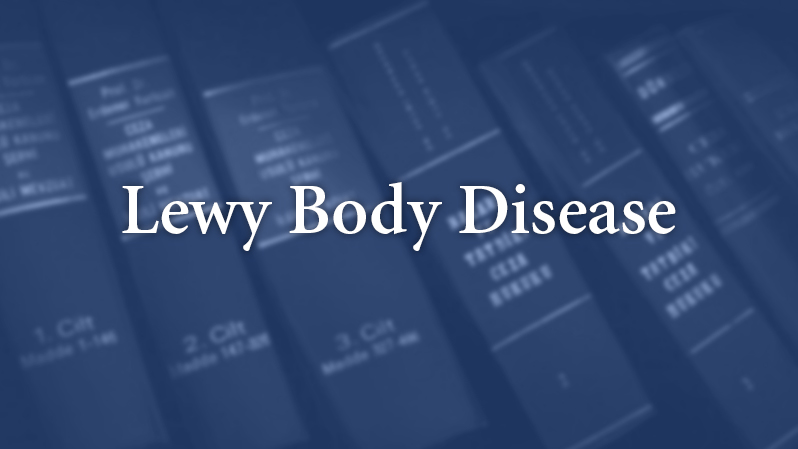 Lewy Body Disease – Learn How to Separate it From Other Forms of Alzheimer's Disease