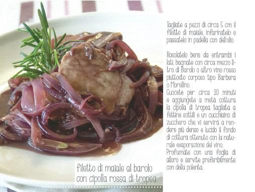 filetto di maiale al barolo con cipolla rossa di tropea